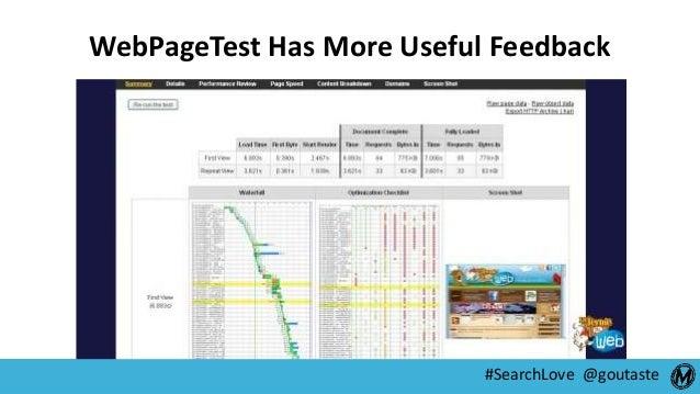 #SearchLove @goutaste WebPageTest Has More Useful Feedback