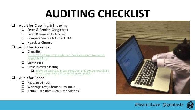 #SearchLove @goutaste AUDITING CHECKLIST  Audit for Crawling & Indexing  Fetch & Render (Googlebot)  Fetch & Render As ...