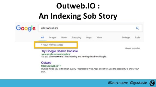 #SearchLove @goutaste Outweb.IO : An Indexing Sob Story