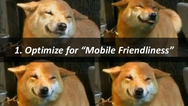 """#SearchLove @goutaste 1. Optimize for """"Mobile Friendliness"""""""