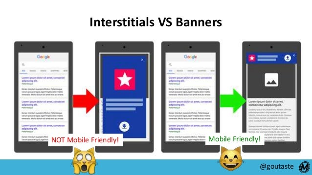 #SearchLove @goutaste Interstitials VS Banners Mobile Friendly!NOT Mobile Friendly!