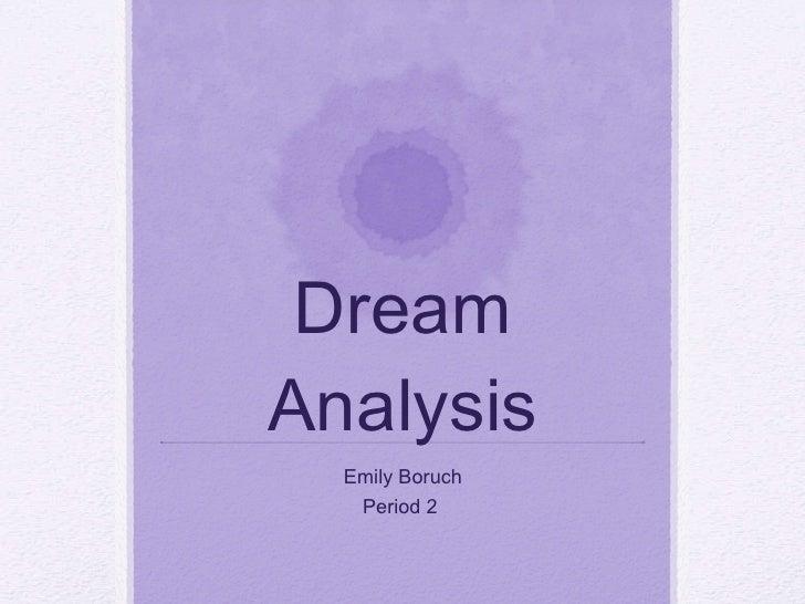 Dream Analysis Emily Boruch Period 2