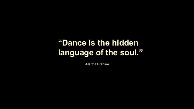 and the soul shall dance