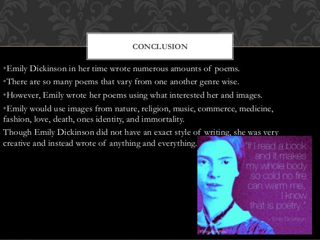 emily dickinson style of writing Her style of writing is in a category of its own to understand how and why she writes the way she does more about writing techniques of emily dickinson essay.