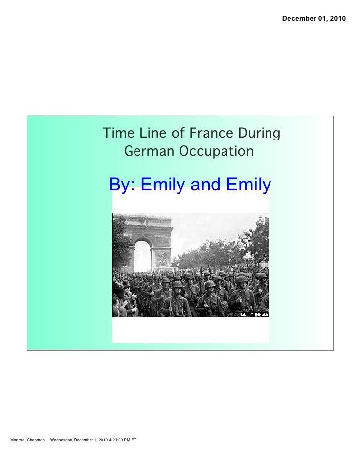 December 01, 2010                                          Time Line of France During                                     ...