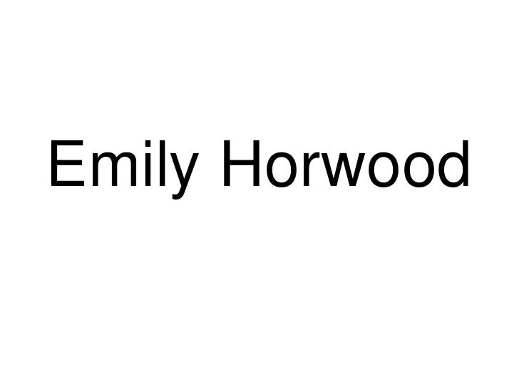 Emily Horwood<br />