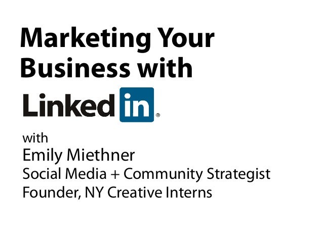 Marketing YourBusiness withwithEmily MiethnerSocial Media + Community StrategistFounder, NY Creative Interns