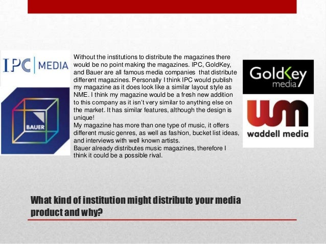 Without the institutions to distribute the magazines there would be no point making the magazines. IPC, GoldKey, and Bauer...