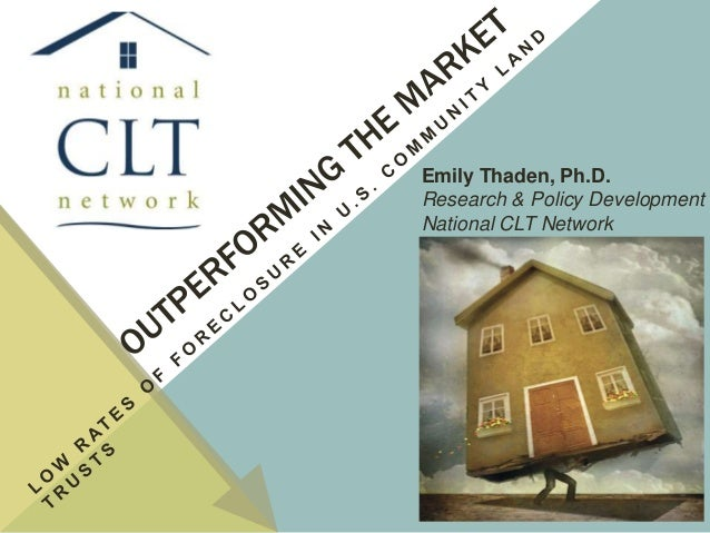 Emily Thaden, Ph.D. Research & Policy Development National CLT Network