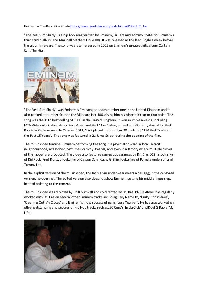 an analysis of the real slim shady View all latest explanations cover songs liner notes live videos music  videos interviews lyric videos news videos artists break down the meaning  and.