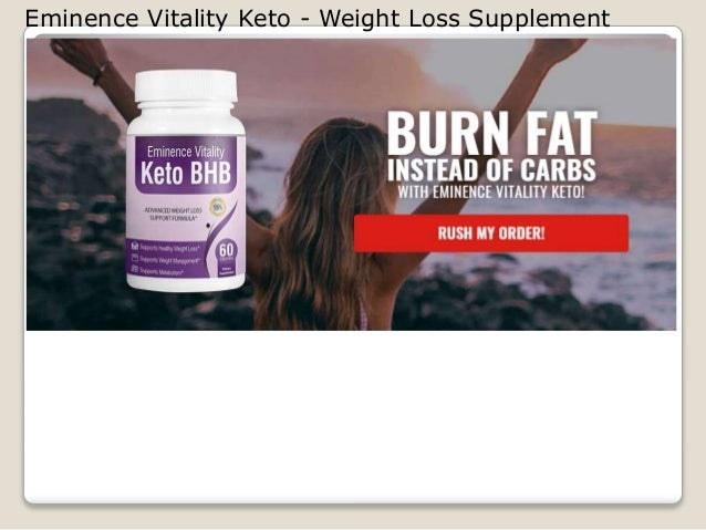 Eminence Vitality Keto - Weight Loss Supplement