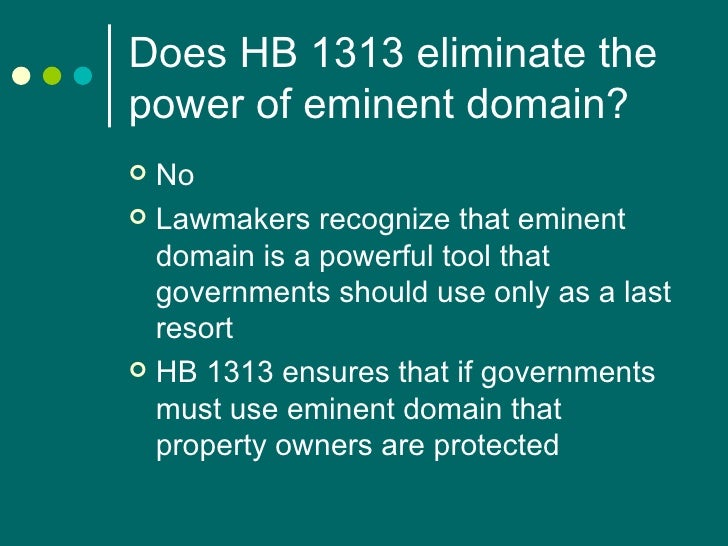 the purpose of eminent domain Eminent domain is the exercise of the power of government to acquire private property where the purpose of a proposed condemnation is to acquire property and.
