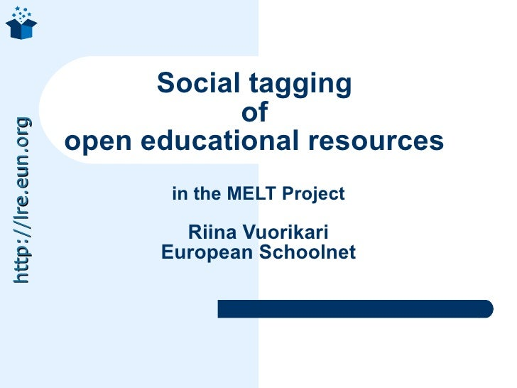 Social tagging                                  of http://lre.eun.org                          open educational resources ...