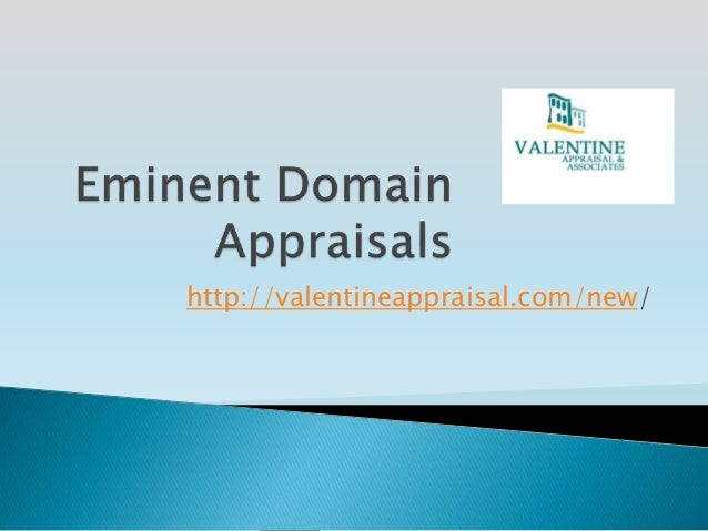 Eminent Domain Appraisals Los Angeles California An