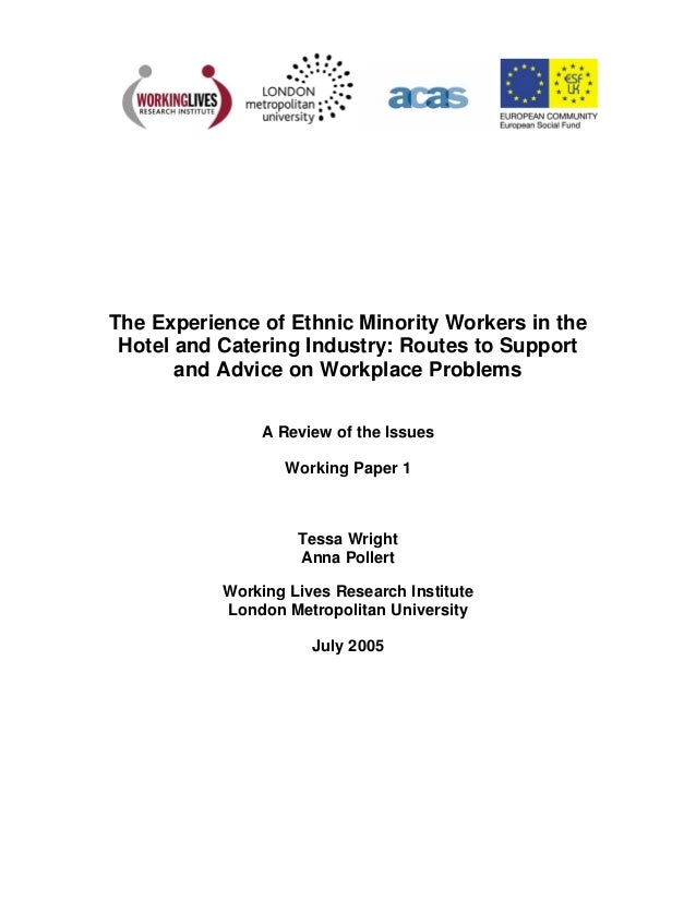 The Experience of Ethnic Minority Workers in the Hotel and Catering Industry: Routes to Support and Advice on Workplace Pr...