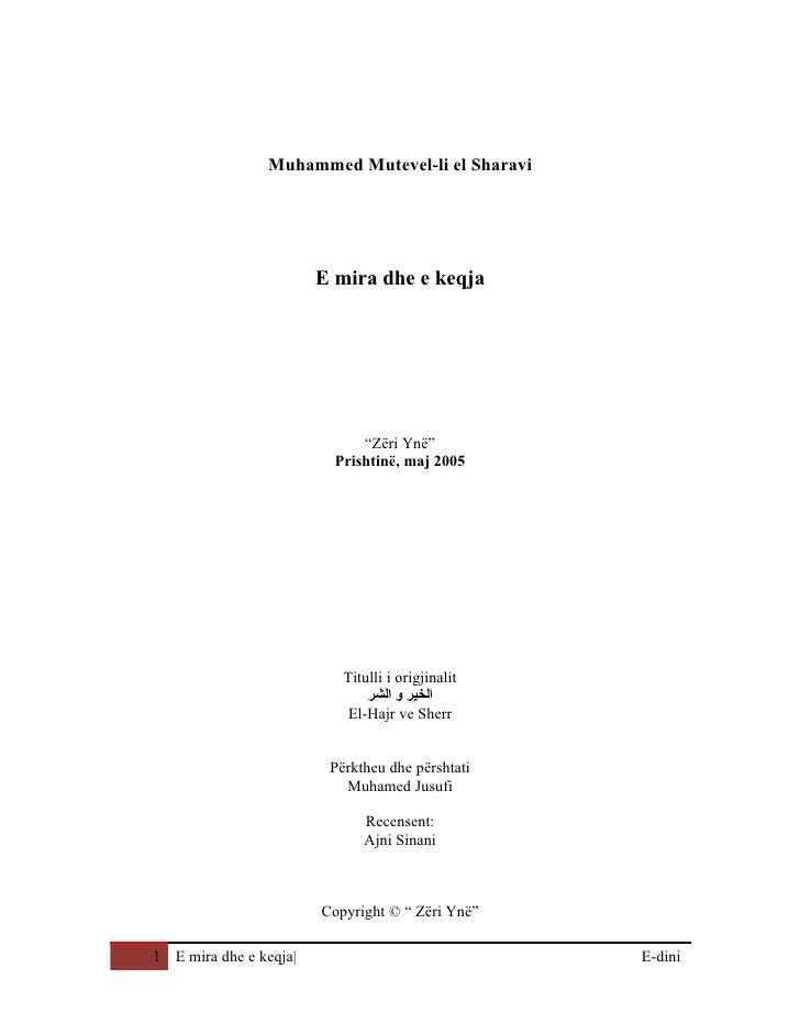 """Muhammed Mutevel-li el Sharavi                             E mira dhe e keqja                                   """"Zëri Ynë""""..."""