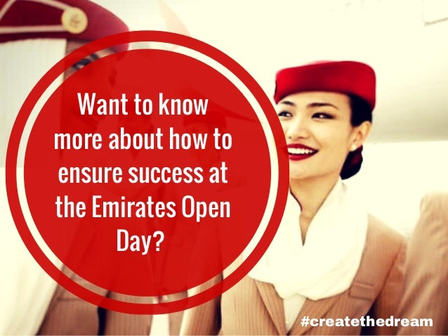 #createthedream Want to know more about how to ensure success at the Emirates Open Day?