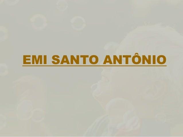 EMI SANTO ANTÔNIO