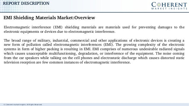 GLOBAL EMI SHIELDING MATERIALS MARKET TO SURPASS US$ 9.18 BILLION BY 2025, BUOYED BY GROWTH IN WIRELESS TECHNOLOGY Slide 2