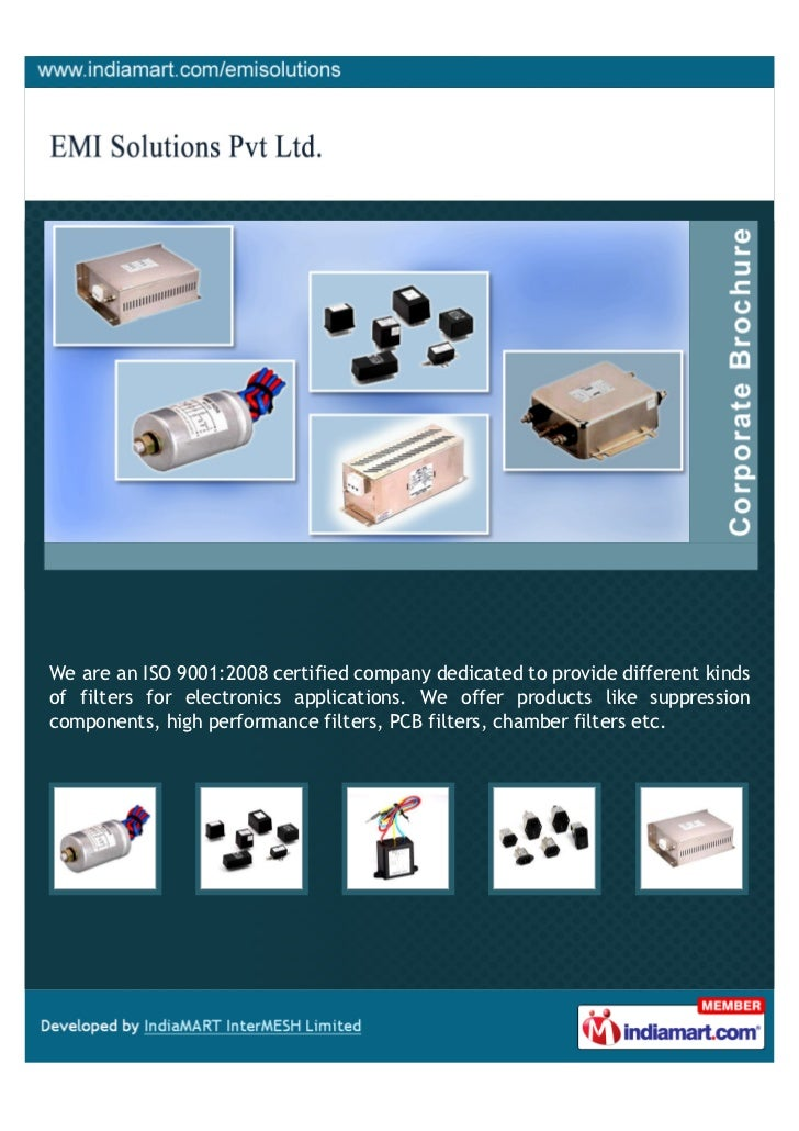 We are an ISO 9001:2008 certified company dedicated to provide different kindsof filters for electronics applications. We ...