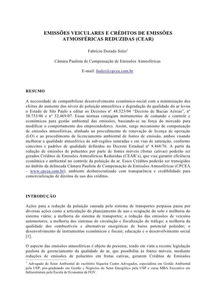 EMISSÕES VEICULARES E CRÉDITOS DE EMISSÕES                  ATMOSFÉRICAS REDUZIDAS (CEAR)                                 ...
