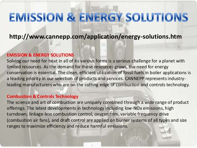 http://www.cannepp.com/application/energy-solutions.htmEMISSION & ENERGY SOLUTIONSSolving our need for heat in all of its ...