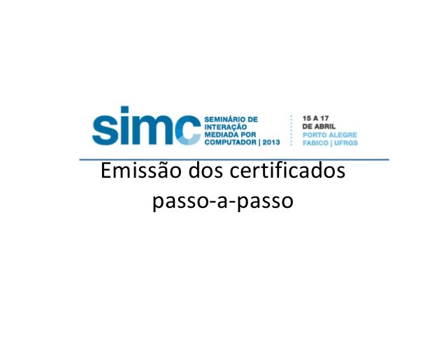 Emissão dos certificados passo-a-passo