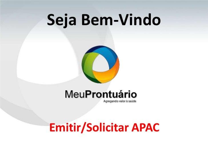 Seja Bem-VindoEmitir/Solicitar APAC