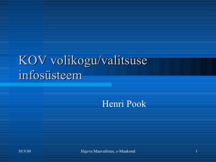 KOV volikogu/valitsuse infosüsteem Henri Pook