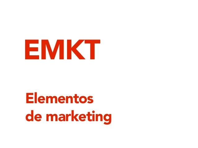 Elementos de marketing EMKT