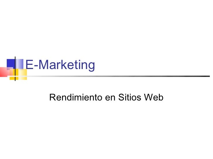 E-Marketing   Rendimiento en Sitios Web