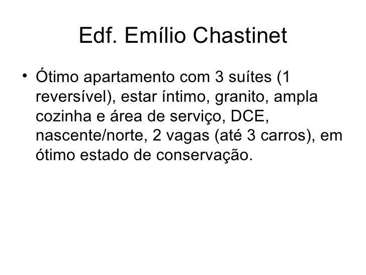Edf. Emílio Chastinet <ul><li>Ótimo apartamento com 3 suítes (1 reversível), estar íntimo, granito, ampla cozinha e área d...
