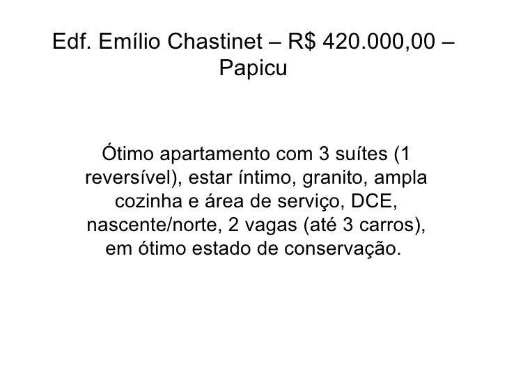 Edf. Emílio Chastinet – R$ 420.000,00 – Papicu Ótimo apartamento com 3 suítes (1 reversível), estar íntimo, granito, ampla...