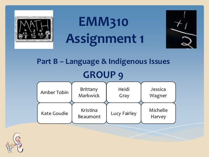 EMM310          Assignment 1Part B – Language & Indigenous Issues                 GROUP 9               Brittany       Hei...