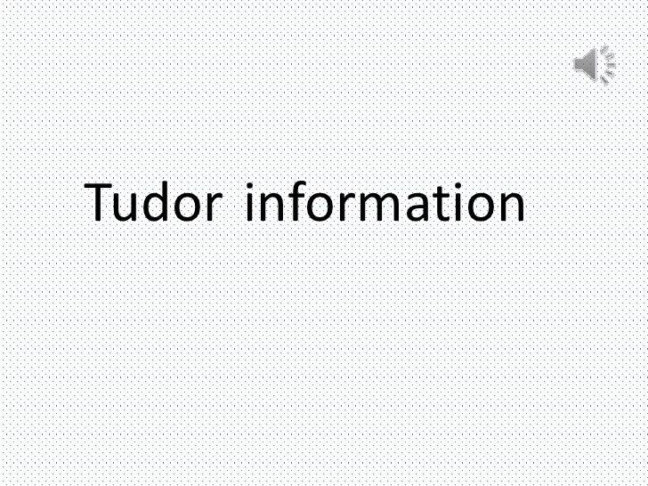 Tudor information