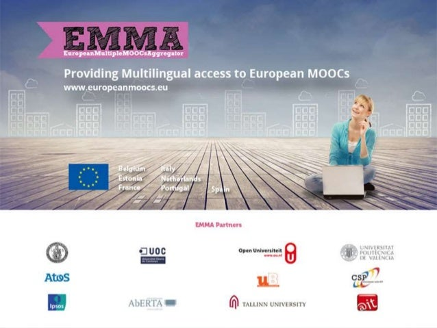 EMMA gives learners across Europe access to free, massive, open, online courses (MOOCs) from prestigious European Universi...