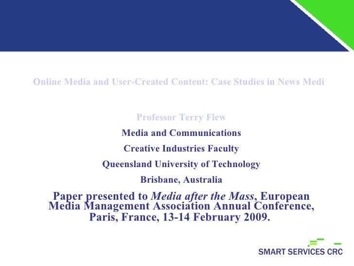 Online Media and User-Created Content: Case Studies in News Media Repositioning in the Australian Media Environment Profes...