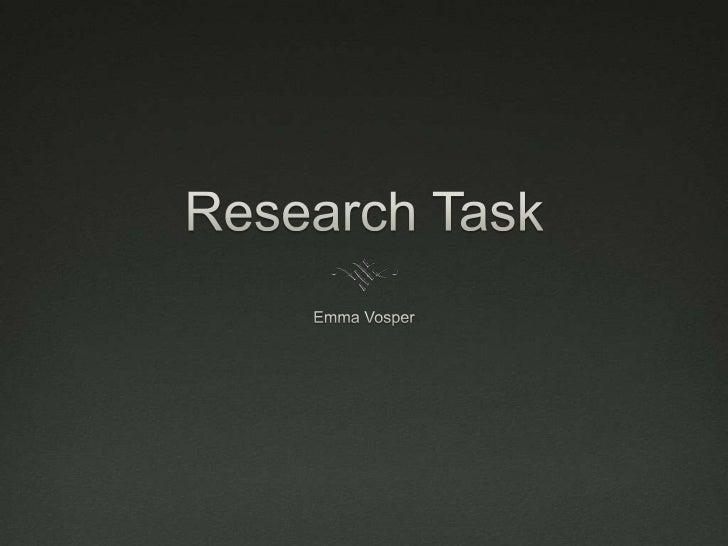 Research Task<br />Emma Vosper<br />