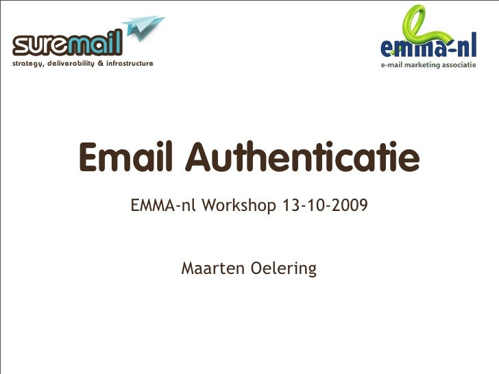 suremail strategy, deliverability & infrastructure                        Email Authenticatie                             ...