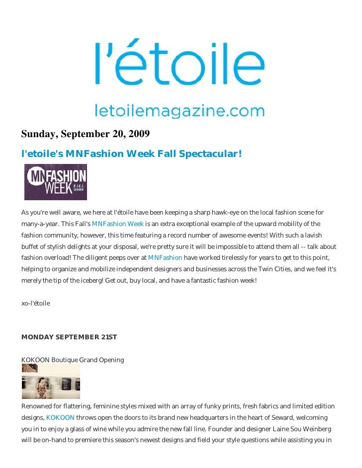 Sunday, September 20, 2009 l'etoile's MNFashion Week Fall Spectacular!     As you're well aware, we here at l'étoile have ...