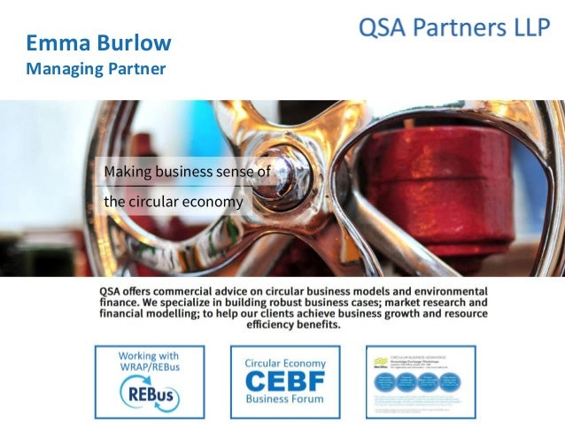 CEBF Circular Economy Business Forum @CircularSW @QSAPartners Emma Burlow Managing Partner
