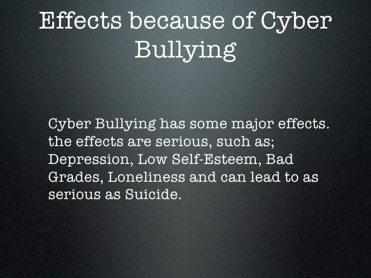What does cyberbullying lead to
