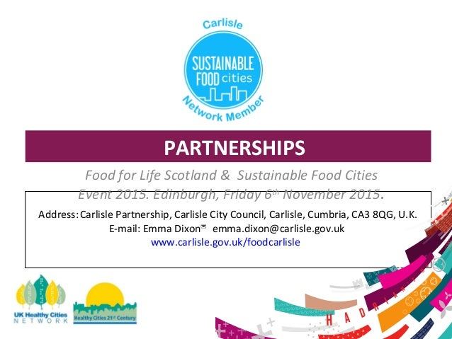 Carlisle: Developing an effective food partnership and ...