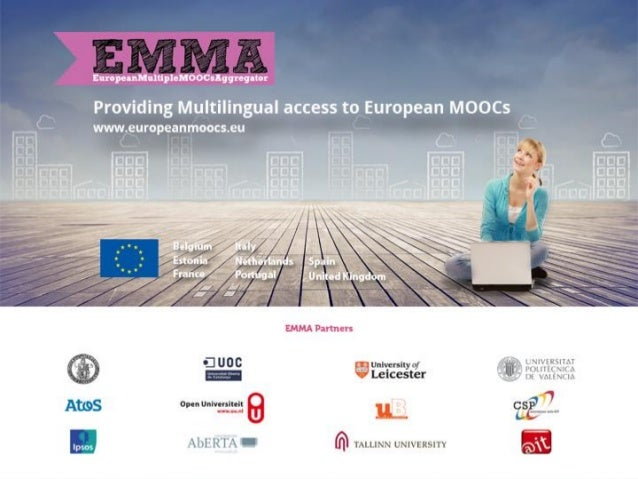 • Supporting language diversity of European MOOCs with the EMMA platform • Francis Brouns[1], Nicolás Serrano[2], Jorge Ci...