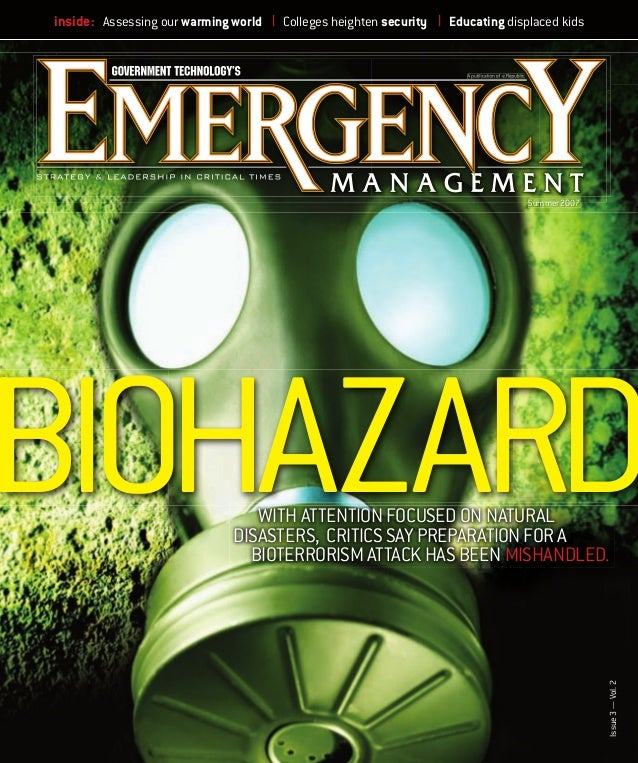 inside: Assessing our warming world | Colleges heighten security | Educating displaced kids  Summer 2007  BIOHAZARD Issue ...