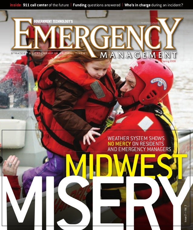 inside: 911 call center of the future   Funding questions answered   Who's in charge during an incident?  Spring 2008  WEA...