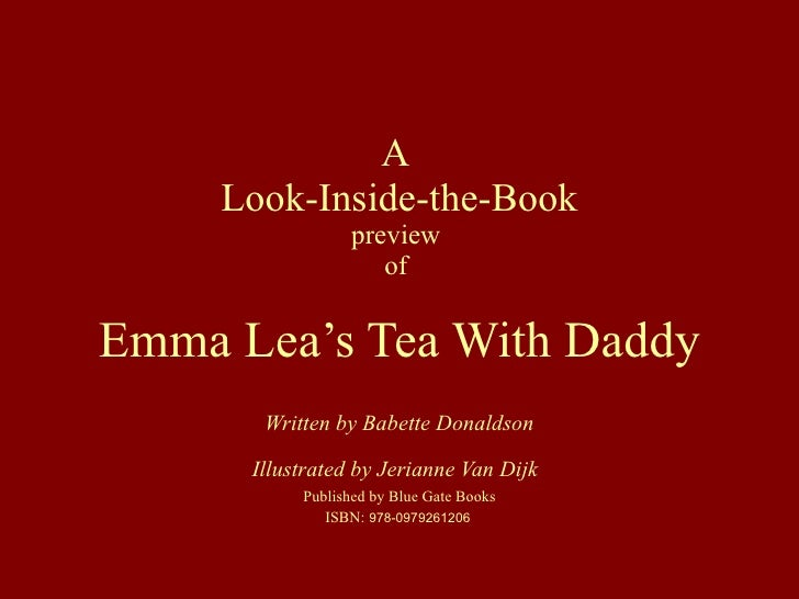 A  Look-Inside-the-Book preview  of  Emma Lea's Tea With Daddy Written by  Babette Donaldson Illustrated by Jerianne Van D...