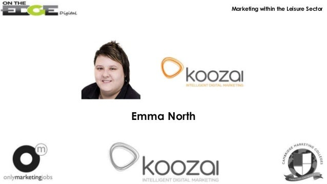 Emma North Marketing within the Leisure Sector