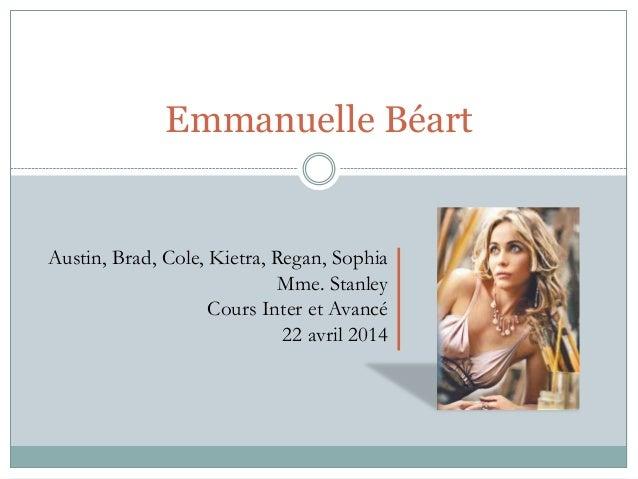 Emmanuelle Béart Austin, Brad, Cole, Kietra, Regan, Sophia Mme. Stanley Cours Inter et Avancé 22 avril 2014