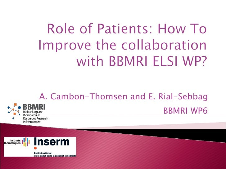 A. Cambon-Thomsen and E. Rial-Sebbag BBMRI WP6